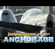 """ANCHORAGE """"Heavy Freighters"""" by justplanes.com [Video]"""