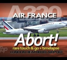 London Heathrow – Air France Airbus A320 **Aborted Landing** Go Around Touch & Go at LHR A [Video]